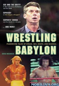 Download ebook Wrestling Babylon by Irvin Muchnick (.ePUB)
