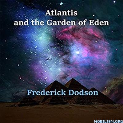 Atlantis and the Garden of Eden by Frederick Dodson