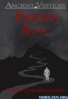 Download ebook Darkness Rising by Brenden Gardner (.ePUB)
