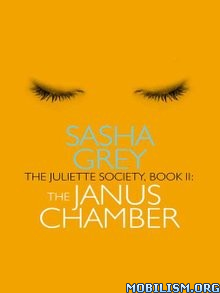 Download ebook The Janus Chamber by Sasha Grey (.ePUB)(.AZW3)