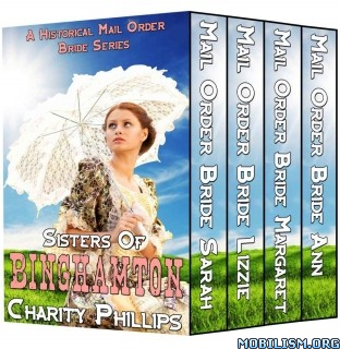 Download ebook Sisters Of Binghamton Boxset by Charity Phillips (.ePUB)+