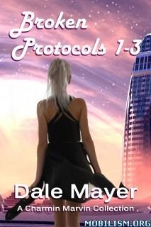 Download ebook Broken Protocols omnibus (1-3) by Dale Mayer (.ePUB)(.MOBI)