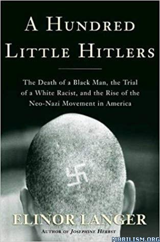 A Hundred Little Hitlers by Elinor Langer