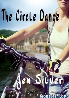 Download ebook The Circle Dance by Jen Silver (.ePUB)(.MOBI)+