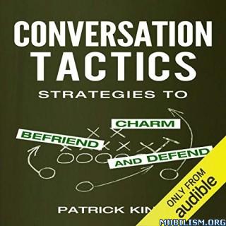Conversation Tactics by Patrick King