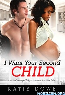 Download I Want Your Second Child by Katie Dowe (.ePUB)
