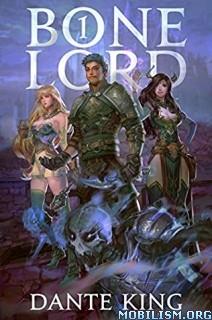 Bone Lord by Dante King