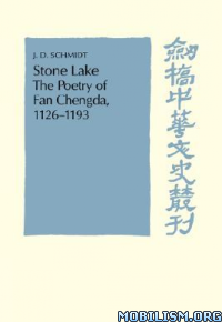 Download ebook Stone Lake: The Poetry of Fan Chengda by Fan Chengda (.PDF)