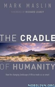 Download The Cradle of Humanity by Mark Maslin (.PDF)
