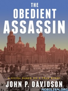 Download Obedient Assassin by John P. Davidson (.ePUB)