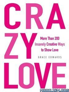 Crazy Love by Grace Edwards