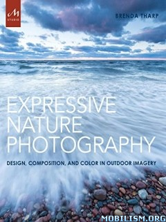 Download ebook Expressive Nature Photography by Brenda Tharp (.ePUB)