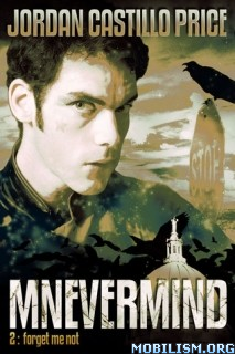 Mnevermind Trilogy, Book 1 - Jordan Castillo Price