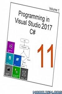 Download ebook Programming in Visual Studio C# 11 by Tim R. Wolf (.PDF)