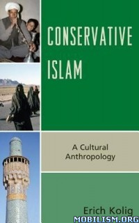 Download ebook Conservative Islam by Erich Kolig (.ePUB)