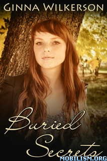 Download ebook Buried Secrets by Ginna Wilkerson (.ePUB)(.MOBI)