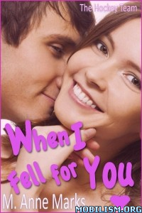 Download When I Fell For You by M. Anne Marks (.ePUB)