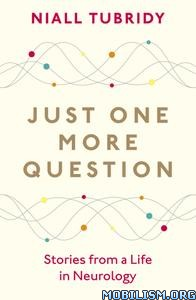 Just One More Question by Niall Tubridy