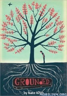 Download ebook Grounded by Kate Klise (.ePUB) (.MOBI)