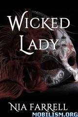 Download ebook Wicked Lady by Nia Farrell (.ePUB)