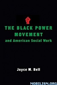 Download ebook The Black Power Movement & American.. by Joyce Bell(.ePUB)