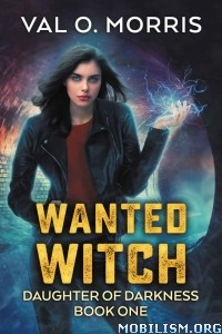 Download ebook Wanted Witch by Val O. Morris (.ePUB)