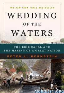 Wedding of the Waters by Peter L. Bernstein
