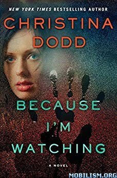 Because I'm Watching by Christina Dodd [MP3]