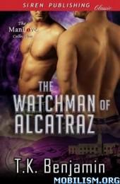 Download ebook The Watchman of Alcatraz by T. K. Benjam (.ePUB)(.MOBI)