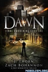 Download Dawn by J. Thorn, Zach Bohannon (.ePUB)