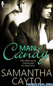 Download ebook Man Candy by Samantha Cayto (.ePUB)