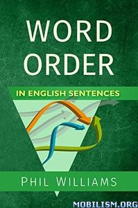 Word Order in English Sentences by Phil Williams