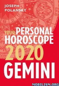 Gemini 2020: Your Personal Horoscope by Joseph Polansky