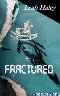 Download ebook Fractured by Leah Haley (.ePUB) (.MOBI)