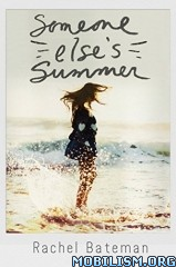Download ebook Someone Else's Summer by Rachel Bateman (.ePUB)+