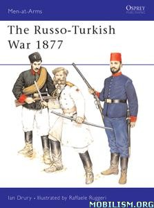 The Russo-Turkish War 1877, Book 277 by Ian Drury