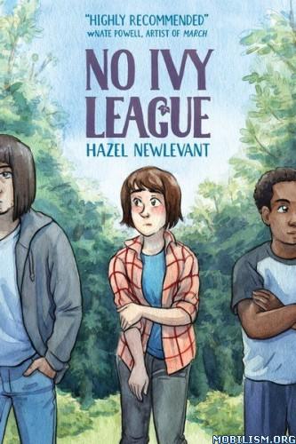 No Ivy League by Hazel Newlevant (.CBR)