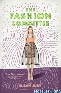 Download ebook The Fashion Committee by Susan Juby (.ePUB)