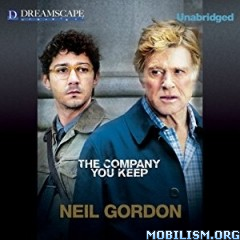Download ebook The Company You Keep by Neil Gordon (.MP3)