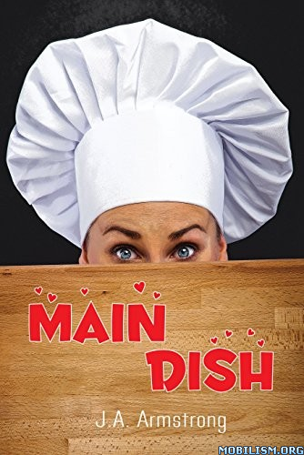 Download Main Dish by J.A. Armstrong (.ePUB)