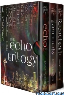 Download ebook The Echo Trilogy Omnibus by Lindsey Fairleigh (.ePUB)+
