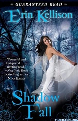 Download Shadow Fall by Erin Kellison (.ePUB)(.MOBI)