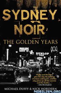 Download ebook Sydney Noir by Michael Duffy, Nick Hordern (.ePUB)(.MOBI)