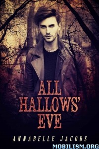 Download ebook All Hallows' Eve by Annabelle Jacobs (.ePUB)(.MOBI)