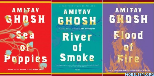 The Ibis Trilogy - Amitav Ghosh