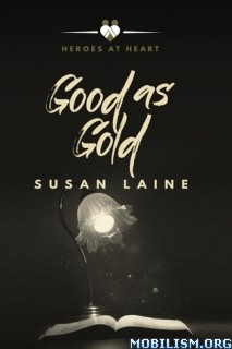Download ebook Good as Gold by Susan Laine (.ePUB)