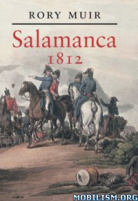 Download ebook Salamanca, 1812 by Rory Muir (.ePUB)