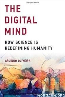 Download ebook The Digital Mind by Arlindo Oliveira (.ePUB)