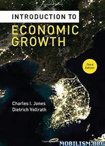 Download ebook Economic Growth by Charles I. Jones et al (.PDF)