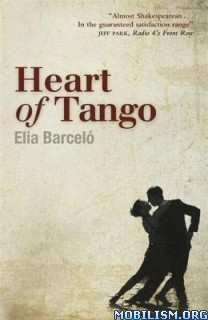 Download ebook Heart of Tango by Elia Barcelo (Barceló) (.ePUB)